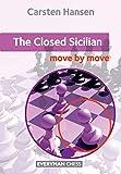 The Closed Sicilian: Move By Move (everyman Chess)-Hansen, Carsten
