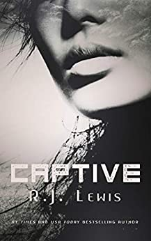 Captive (English Edition) van [R.J. Lewis]