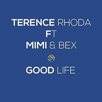 Good Life (feat. Mimi & Bex)