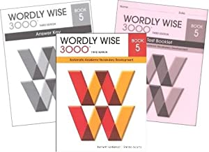 Wordly Wise 3000 Grade 5 SET -- Student, Answer Key and Tests (Systematic Academic Vocabulary Development)