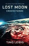 Lost Moon: Erdenstürme: Science Fiction Thriller