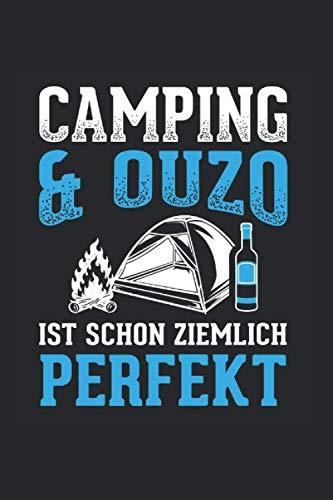 Camping Und Ouzo Ist Schon Ziemlich Perfekt: Notizbuch, Journal, Tagebuch, 120 Seiten, ca. DIN A5, liniert