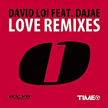 Love (feat. Dajae) [Remixes]