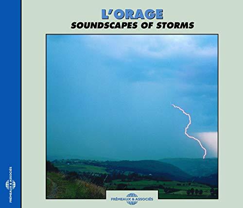 Soundscapes of Storms / L'orage