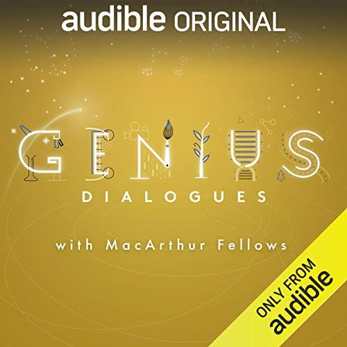 The Genius Dialogues                   By:                                                                                                                                 Audible Originals,                                                                                        Bob Garfield                           Length: 7 hrs     23 ratings     Overall 4.6