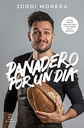 Panadero por un día (F. COLECCION) (Spanish Edition) Colorado