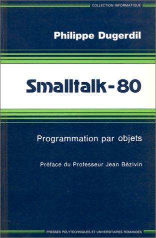 Smalltalk 80 (P U Polytec Rom)