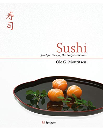 Sushi: Food for the Eye, the Body and the Soul (English Edition)