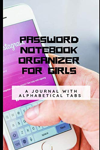 Password Notebook Organizer For Girls: Personal Username, Internet Address And Password Notebook With Alphabetical Tabs Pocket: A Journal With Alphabetical Tabs