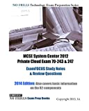 MCSE System Center 2012 Private Cloud Exam 70-243 & 247 ExamFOCUS Study Notes & Review Questions