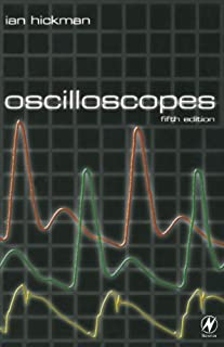 Oscilloscopes: How to Use Them, How They Work