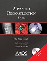Advanced Reconstruction Knee
