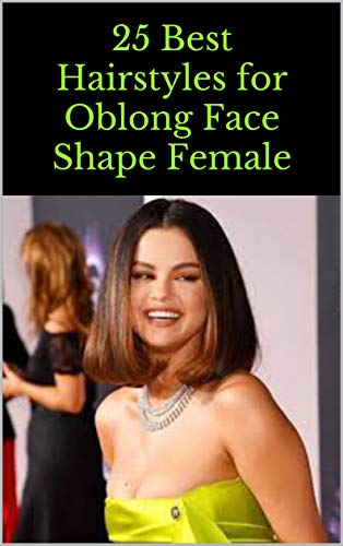 25 Best Hairstyles for Oblong Face Shape Female