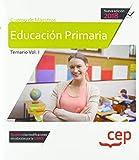 Cuerpo de Maestros. Educación Primaria. Temario Vol. I