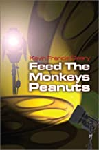 Feed the Monkeys Peanuts
