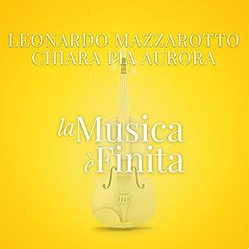 """La Musica E' Finita (From """"La Compagnia Del Cigno"""")"""