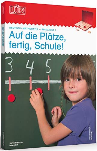 LÜK-Sets: LÜK-Set: Auf die Plätze, fertig, Schule! (Cover Bild kann abweichen): Kasten + Übungsheft/e / 1./2. Klasse - Mathematik, Deutsch: Auf die ... Schule! (LÜK-Sets: Kasten + Übungsheft/e)