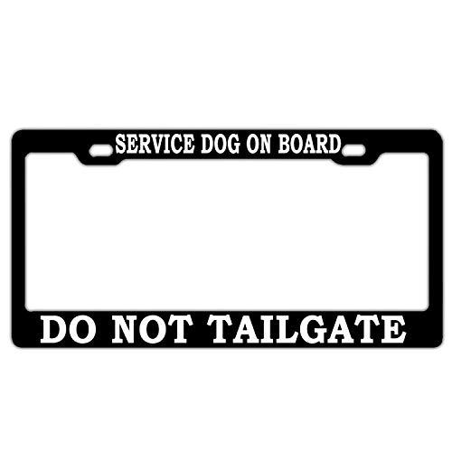 FIRSTLOCH 12' x 6' Metal License Plate Frame Humor License Plate Frame Service Dog On Board Do Not Tailgate Black