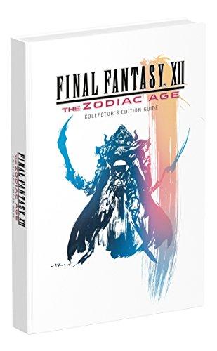 Final Fantasy XII: The Zodiac Age: Prima Collector's Edition Guide