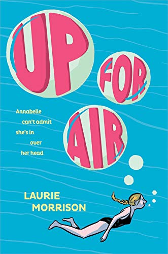Compare Textbook Prices for Up for Air  ISBN 9781419733666 by Morrison, Laurie