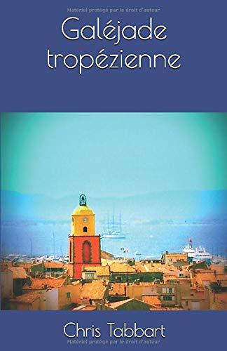 Galéjade tropézienne PDF Books