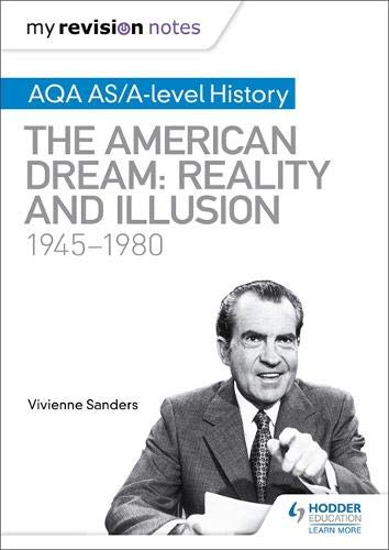 My Revision Notes: AQA AS/A-level History: The American Dream: Reality and Illusion, 1945-1980