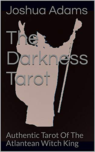 The Darkness Tarot: Authentic Tarot Of The Atlantean Witch King (Hyacinth Pillars Book 6) (English Edition)