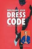 Dresscode (Joop): Stilikonen zwischen Kult und Chaos (Gräfe und Unzer Einzeltitel)