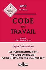 Code du travail 2019, annoté et commenté en ligne - 82e éd. de Christophe Radé