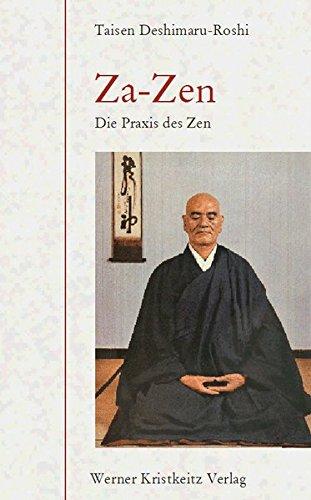 Za-Zen: Die Praxis des Zen