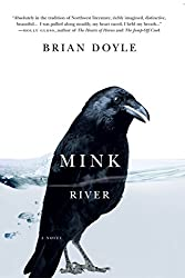 Books Set in Oregon: Mink River by Brian Doyle. Visit www.taleway.com to find books from around the world. oregon books, oregon novels, oregon literature, oregon fiction, oregon authors, best books set in oregon, popular books set in oregon, books about oregon, oregon reading challenge, oregon reading list, portland books, portland novels, oregon books to read, books to read before going to oregon, novels set in oregon, books to read about oregon, oregon packing list, oregon travel, oregon history, oregon travel books