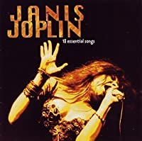 18 Essential Songs by Janis Joplin (1995-01-05)