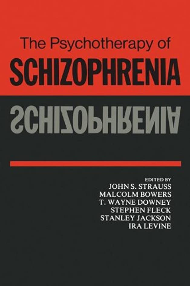 考えた商人筋肉のThe Psychotherapy of Schizophrenia