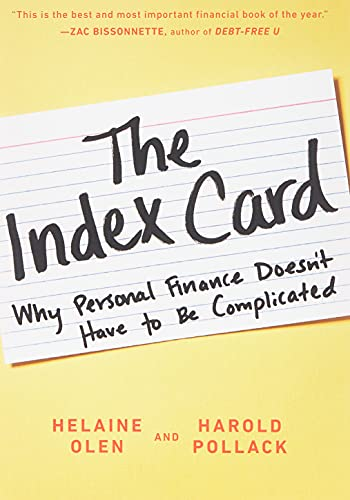 Compare Textbook Prices for The Index Card: Why Personal Finance Doesn't Have to Be Complicated Illustrated Edition ISBN 9780143130529 by Olen, Helaine,Pollack, Harold
