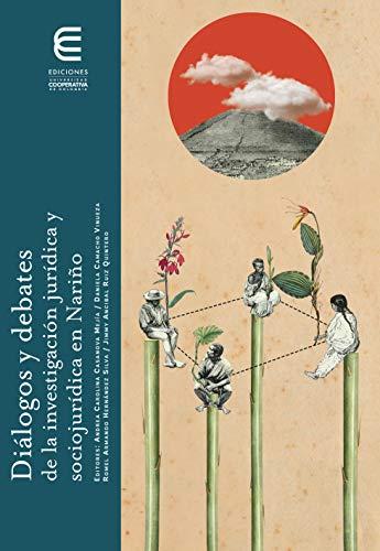 Diálogos y debates de la investigación jurídica y sociojurídica en Nariño