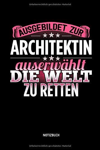 Notizbuch: Lustiges Architektin Notizbuch mit Punktraster. Tolle Zubehör & Architekten Geschenk Idee zur bestandenen Prüfung.
