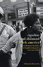 Black America de Caroline ROLLAND-DIAMOND