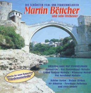 Martin Böttcher und sein Orchester - Die schönsten Film- und Fernsehmelodien