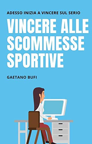Vincere alle scommesse sportive