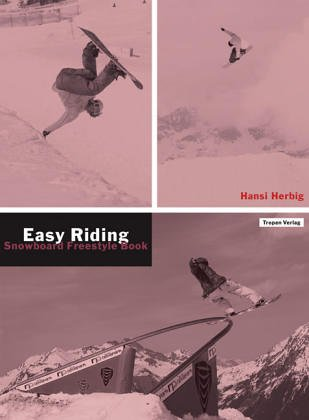 Easy Riding: Snowboard Freestyle Book