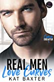 Real Men Love Curves: A Best Friend's to Lovers/Curvy Girl Romance (Curvy Ever After Book 1) (Englis...