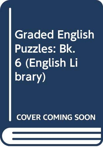 Graded English Puzzles: Bk. 6 (English Library)
