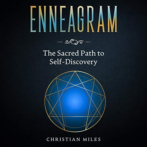 Enneagram: The Sacred Path to Self-Discovery cover art