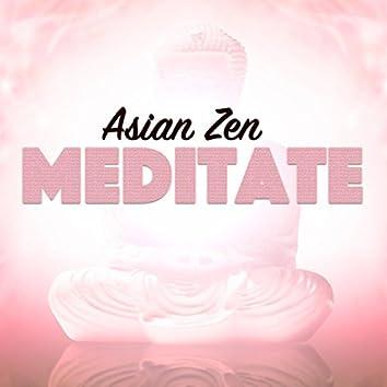Asian Zen Meditate
