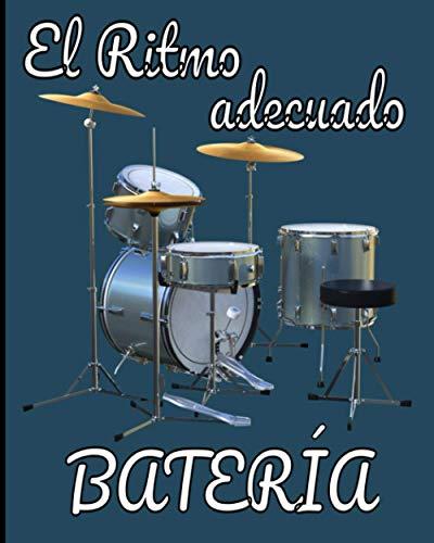 El ritmo adecuado bateria: Para Bateristas Principiantes y Profesionales / Folleto de Partituras en Blanco para Patrón y Retranscripción / 103 páginas / 8x10 / Regalos útiles para mantener el Groove
