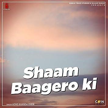 Shaam Baagero Ki