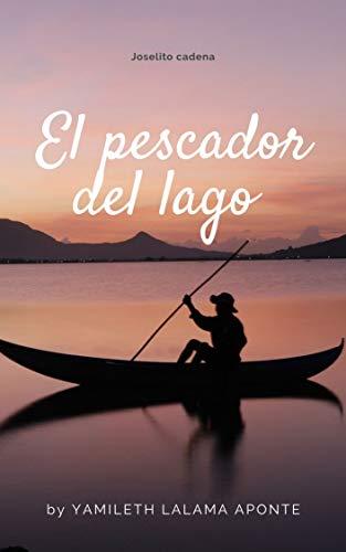 El pescador del lago (Spanish Edition)
