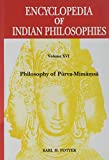 Encyclopedia of Indian Philosophies: Vol. XVI: Philosophy of Purva-Mimamsa
