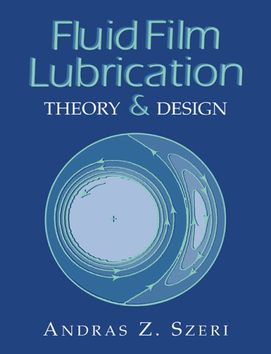 Fluid Film Lubrication: Theory and Design