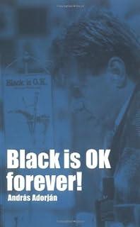 Black Is Ok Forever! (Chess)